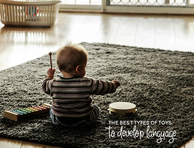best types of toys for developing language
