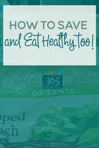 How to Save Money and Still Eat Healthy