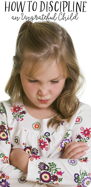 how-to-discipline-an-ungrateful-child