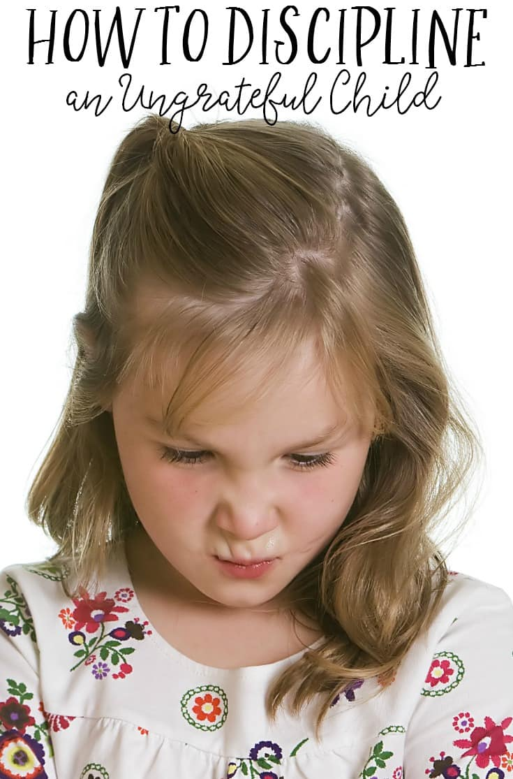 At some point or another, all children will go through an ungrateful phase. Here are a few tips for how to effectively discipline an ungrateful child.