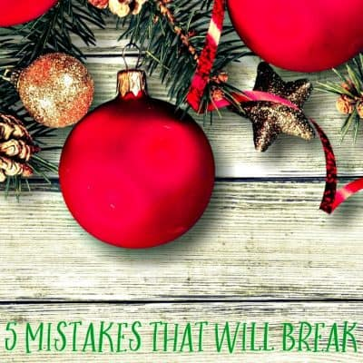 Five Money Mistakes that Will Break Your Christmas Budget