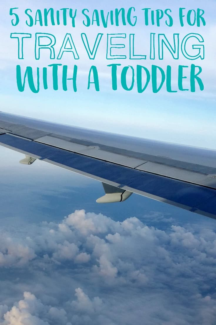 Are you planning a trip with a toddler in tow? Check out these sanity saving tips for traveling with a toddler before you go!