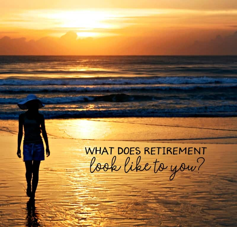 What does retirement look like to you?