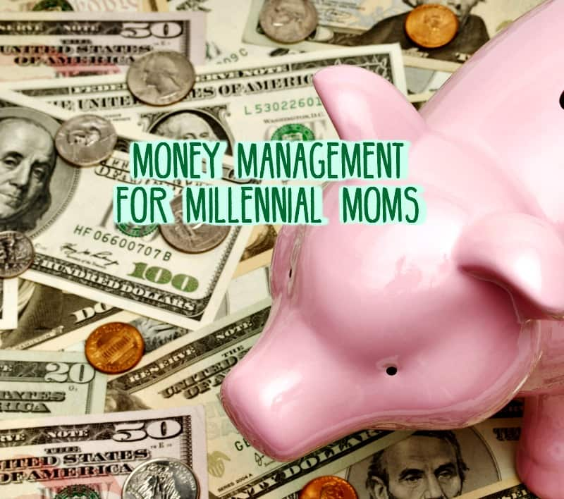 money-management-tips-for-millennial-moms