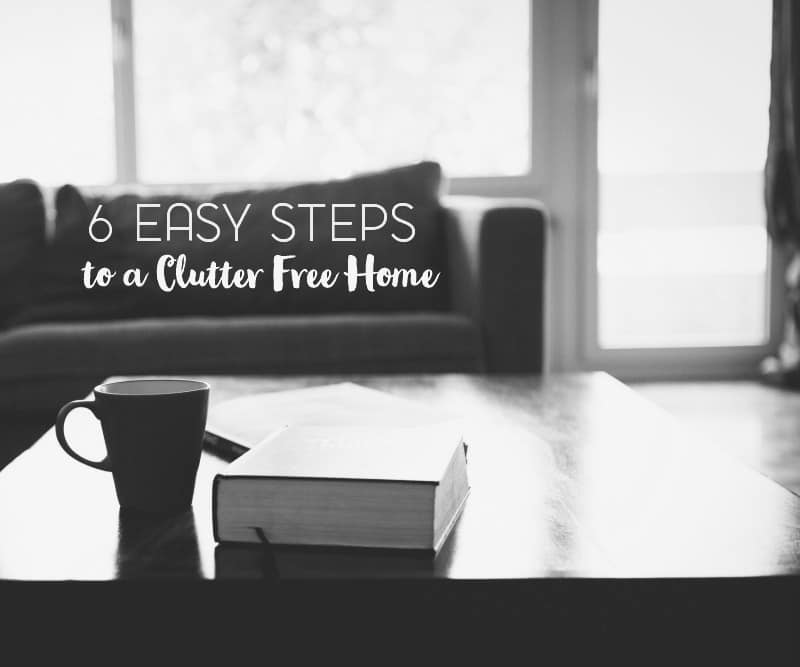 six-easy-steps-to-a-clutter-free-home