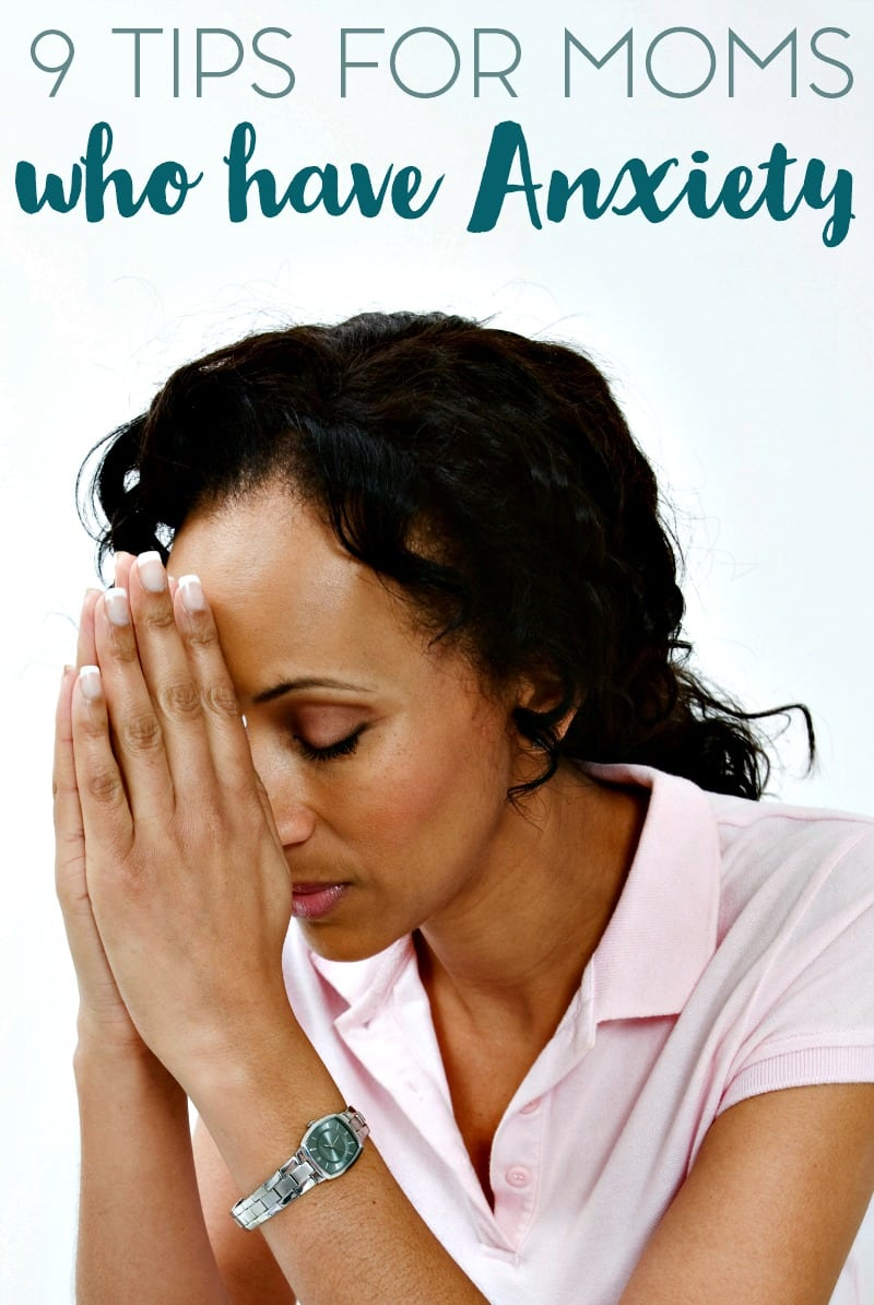 9-tips-for-moms-who-have-anxiety