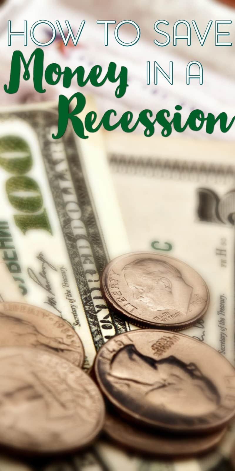 How to Save Money During a Recession