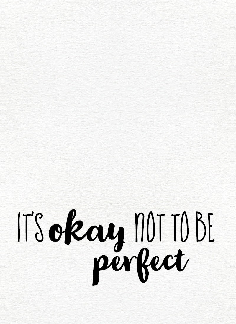 its-okay-not-to-be-perfect-mantra