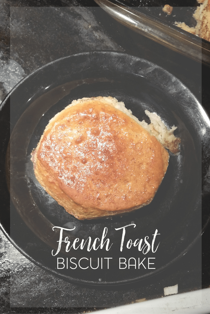 Easy French Toast Biscuit Bake With Canned Biscuits