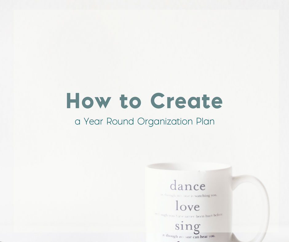 How to Create a Year Round Organization Plan 2