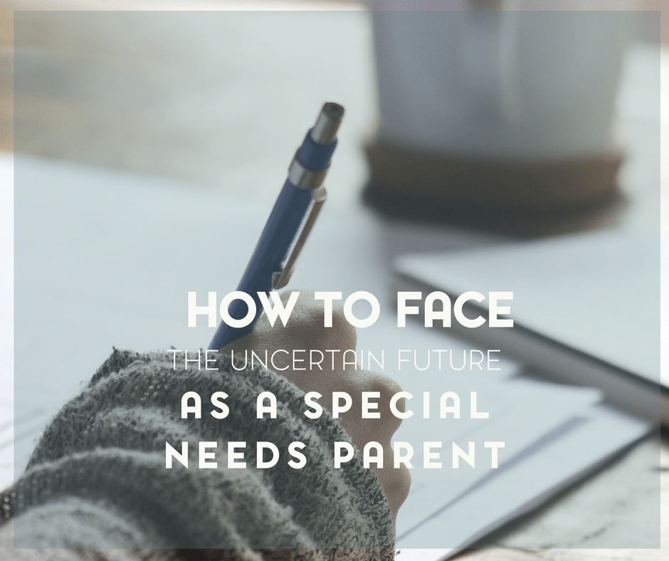 How to Face the Uncertain Future as a Special Needs Parent 1