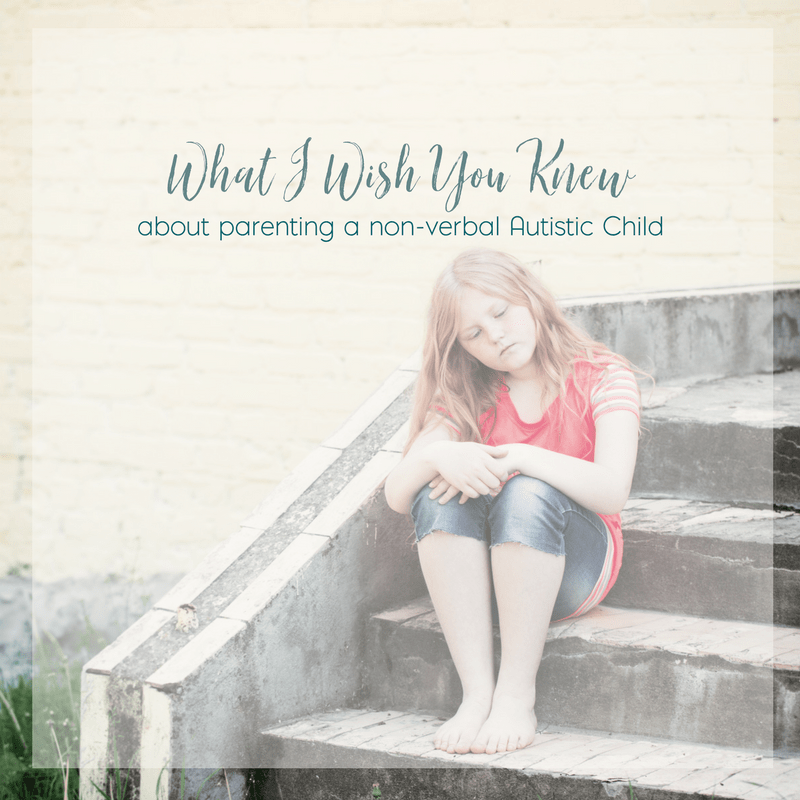 What I Wish You Knew About Parenting a Non-verbal Autistic Child 3