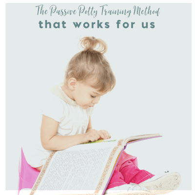 The Passive Potty Training Method that Works for Us