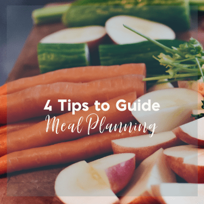 4 Easy Tips to Guide Meal Planning and a Free Weekly Menu Printable
