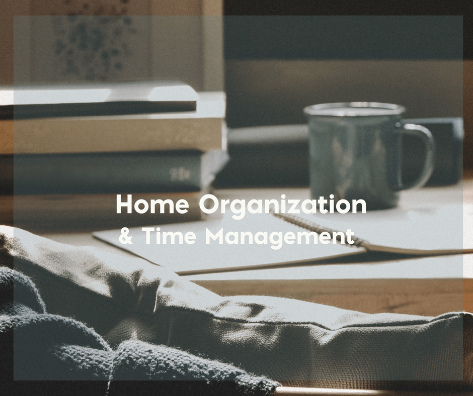 Home Organization and Time Management for Stay at Home Moms 3