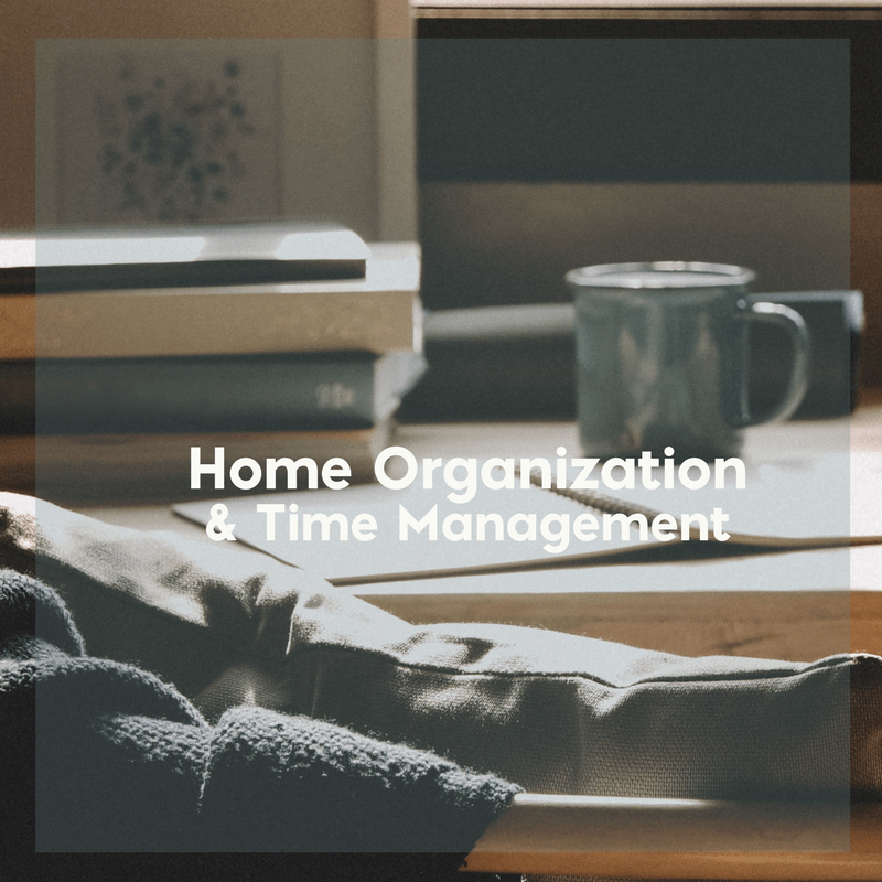 Home Organization and Time Management for Stay at Home Moms 2