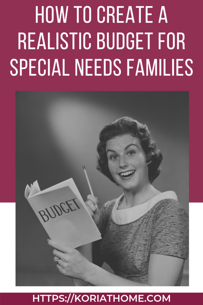 8 Steps to Creating a Special Needs Family Budget 5