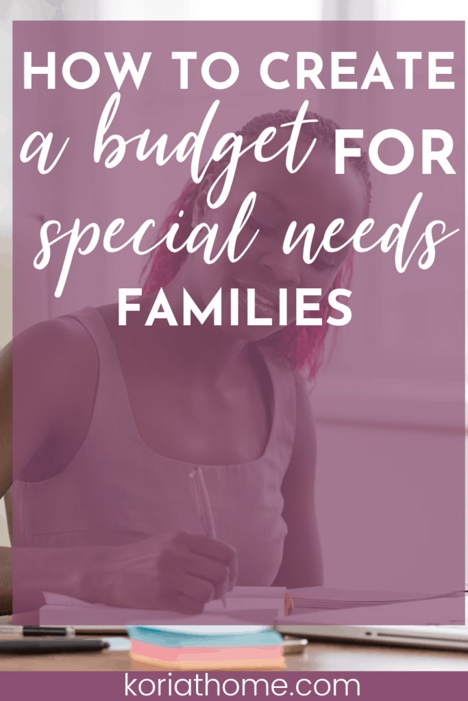 8 Steps to Creating a Special Needs Family Budget 1