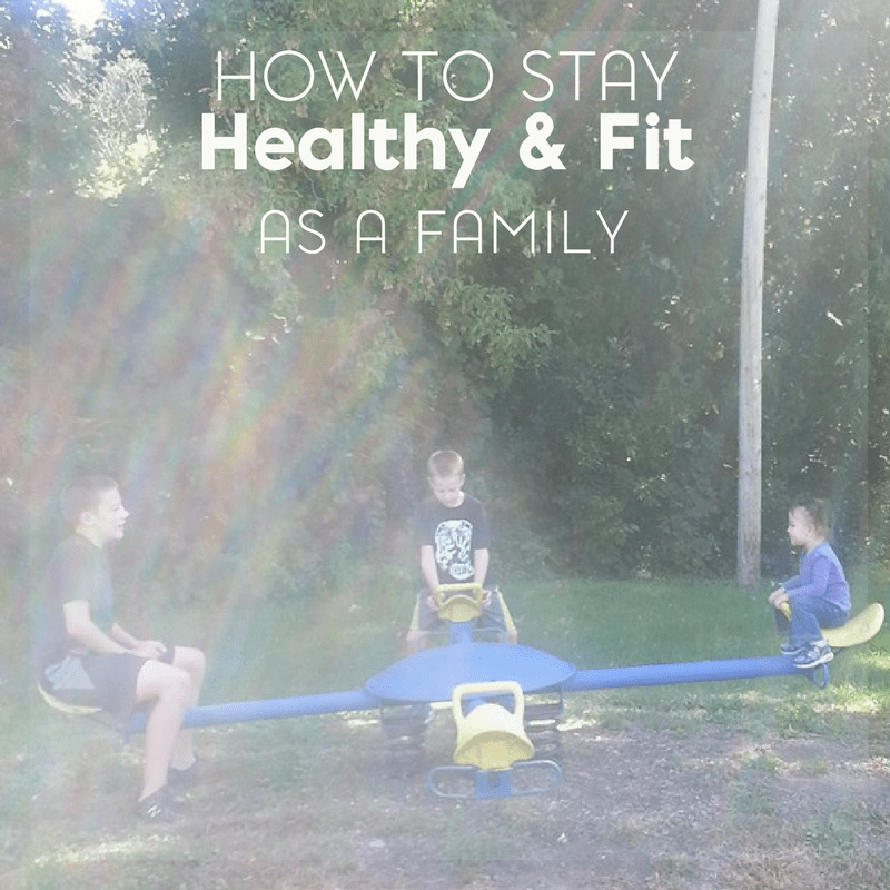 5 Easy Ways to Stay Healthy and Fit as a Family 2