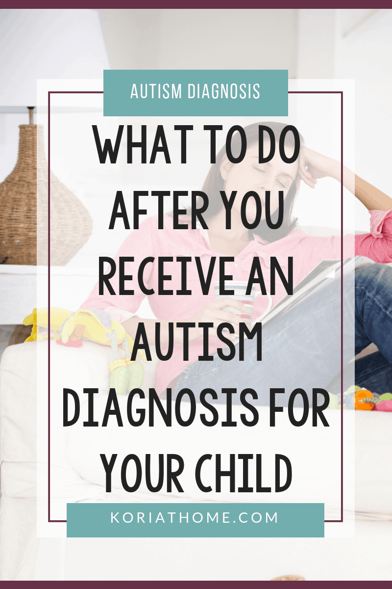 4 Tips for What to do After You Receive an Autism Diagnosis for your Child 3