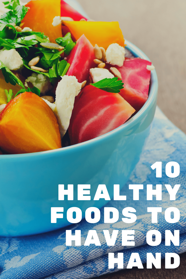 If you are trying to make healthier food choices, be sure to have these 10 healthy foods in your kitchen.
