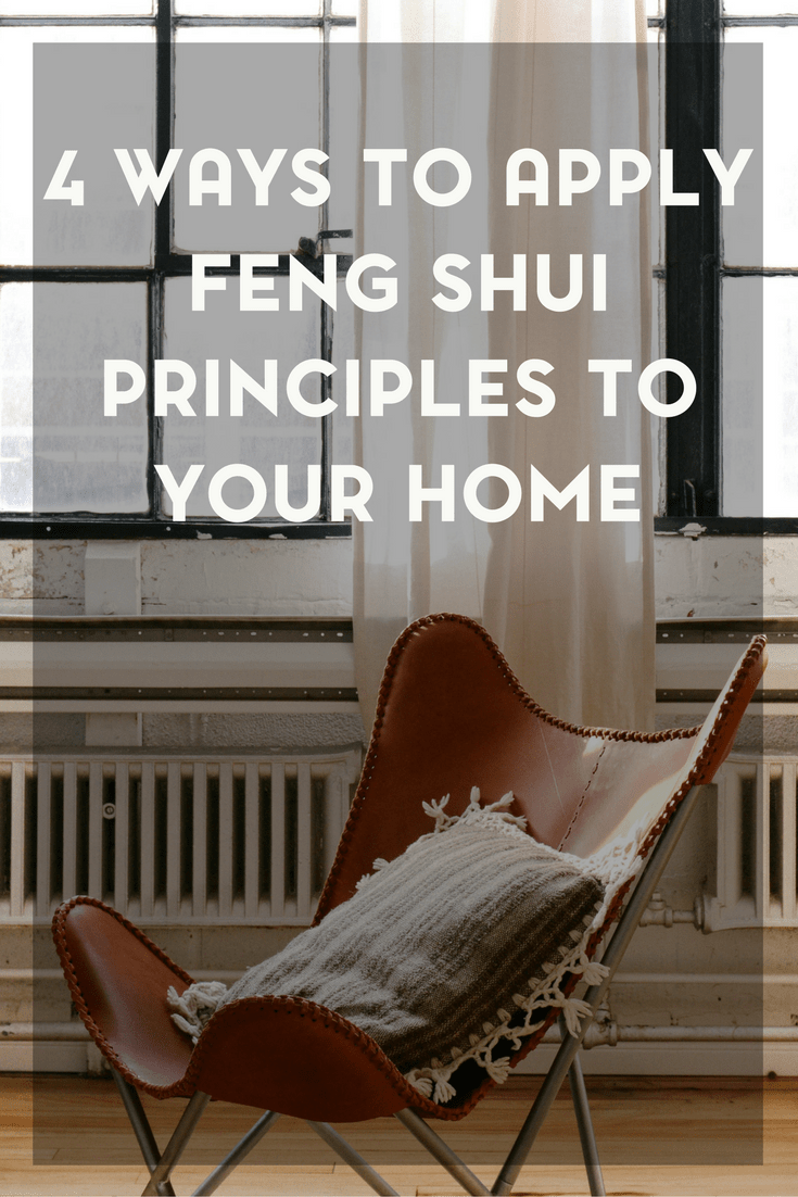 4 Ways to Apply Feng Shui Principles to Your Home 1