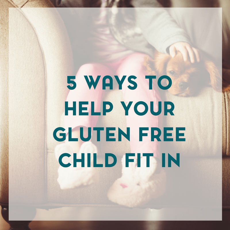 5 Ways to Help Your Gluten Free Child Fit In at School