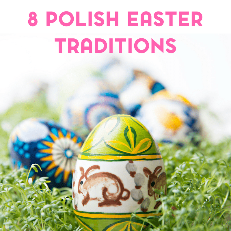 8 Polish Easter Traditions and Customs for Kids