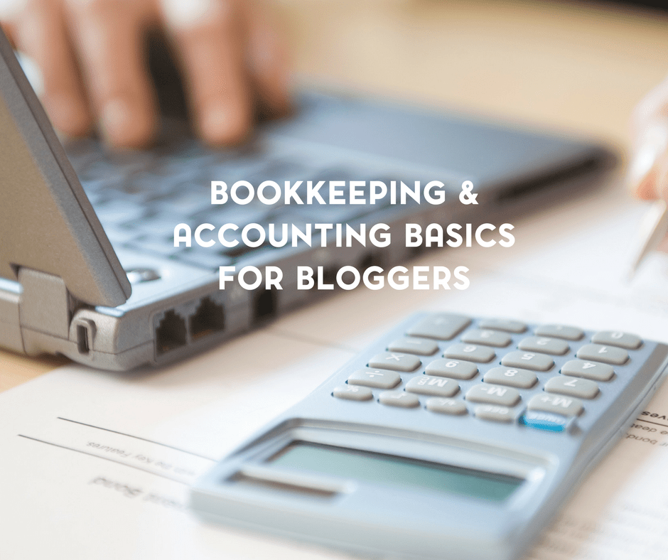 Bookkeeping and Accounting Basics for Bloggers 4