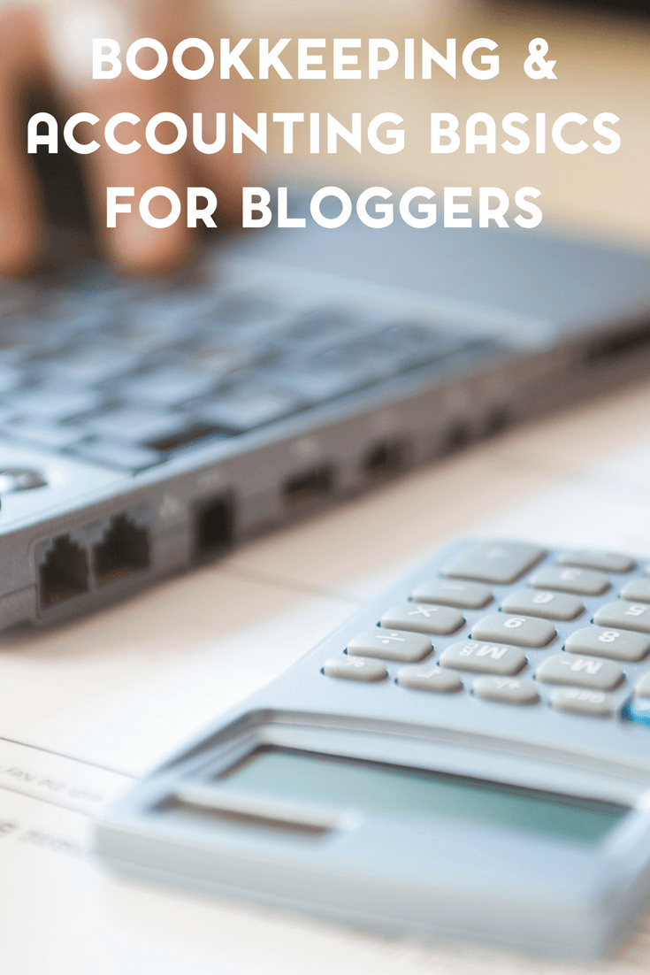 Bookkeeping and Accounting Basics for Bloggers 1
