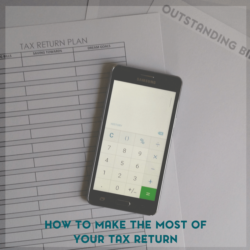 How to Make the Most of Your Tax Return 2