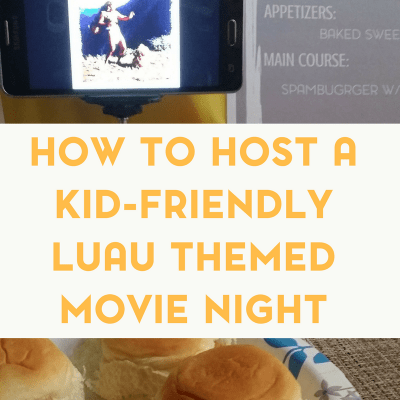 How to Host a Kid Friendly Luau Themed Movie Night Party