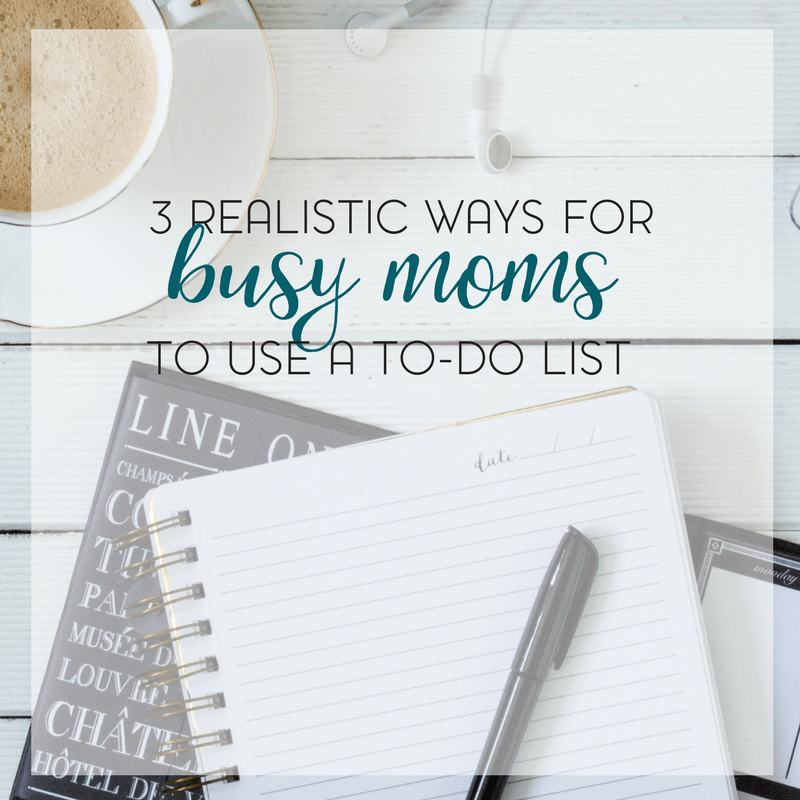 A to-do list doesn't have to be overwhelming or complicated. Here are 3 realistic ways for busy moms to use a to-do list.