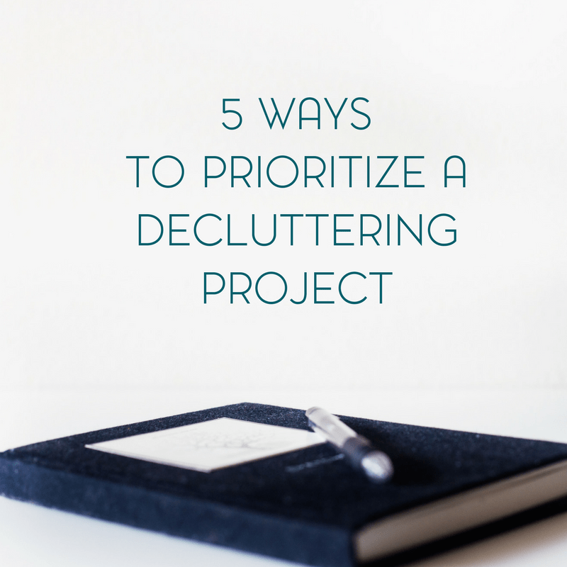 5 Ways to Prioritize Your Decluttering Project for Less Overwhelm 1