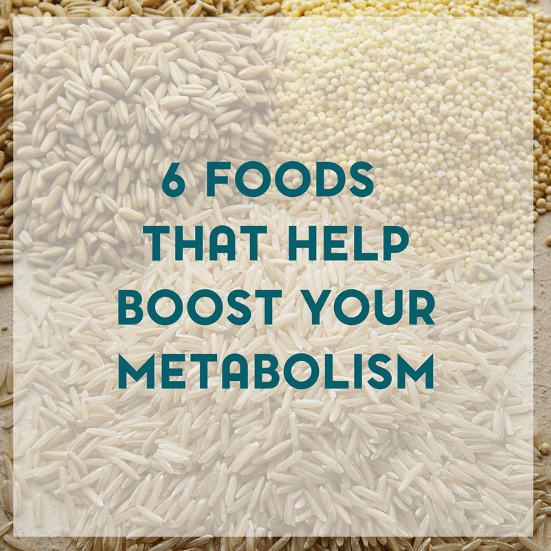 6 Foods That Will Help to Boost Your Metabolism 1