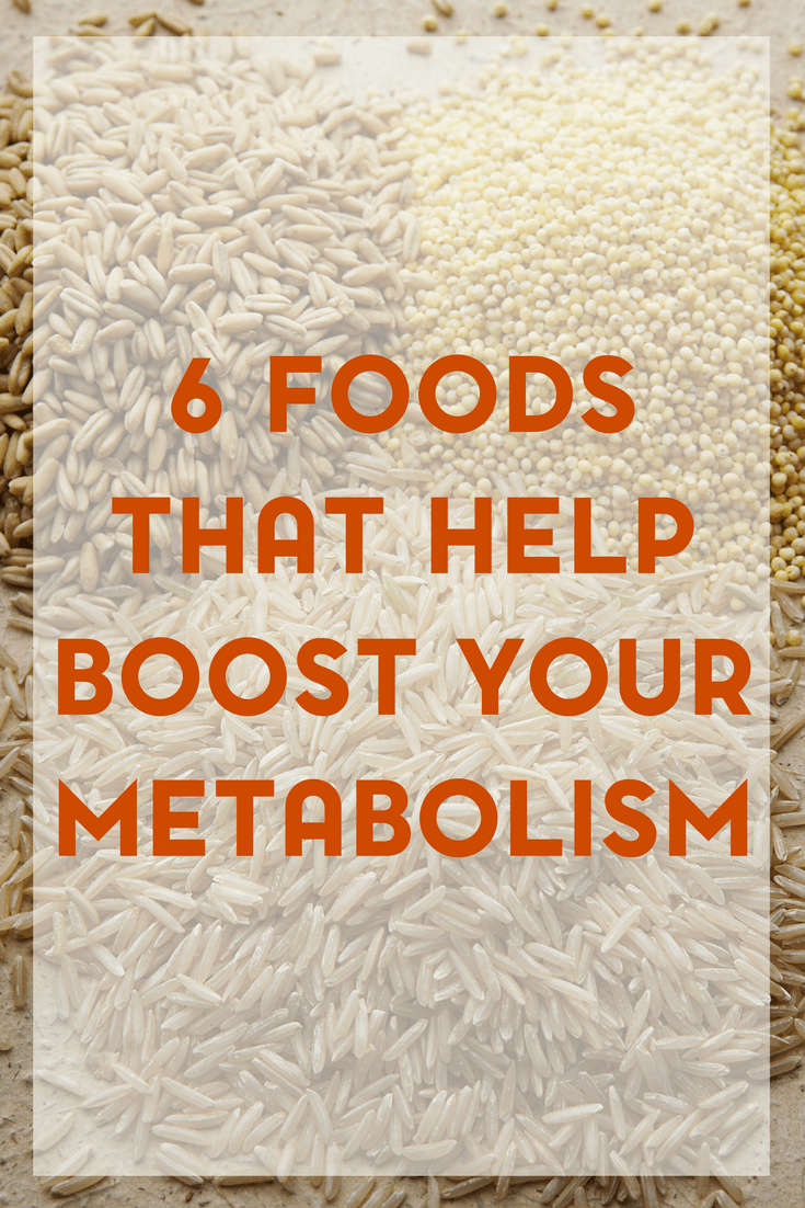 If you have a weight loss goal in mind, your metabolism is key. Here are 6 foods that will help boost your metabolism.