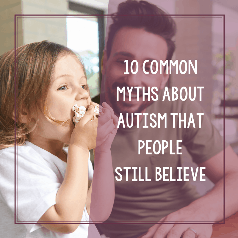 10 Commonly Believed Myths About Autism Spectrum Disorder