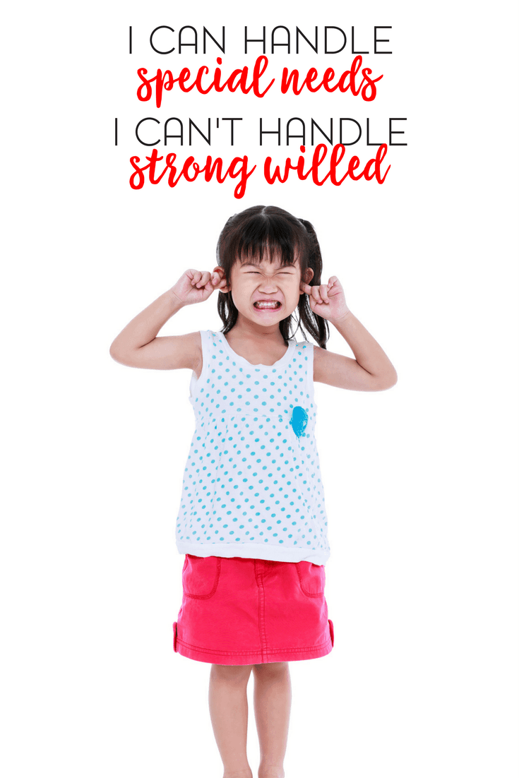 I've parented a non-verbal autistic child without many problems. But my youngest, my strong willed 3 year old? She is proving to be the biggest challenge.