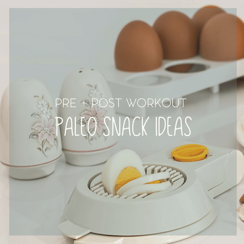 Pre and Post Workout Paleo Based Snack Ideas 1