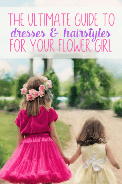The Ultimate Guide to Hairstyles and Dresses for Your Flower Girl