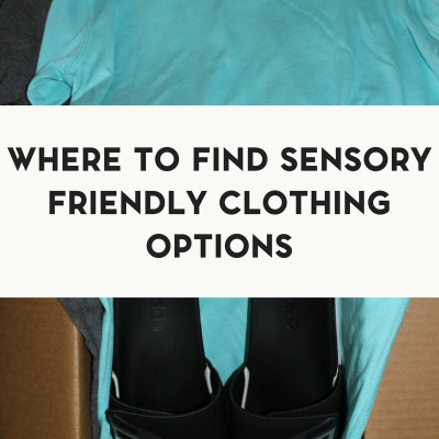 Where to Find Sensory Friendly Clothing for Your Autistic Child