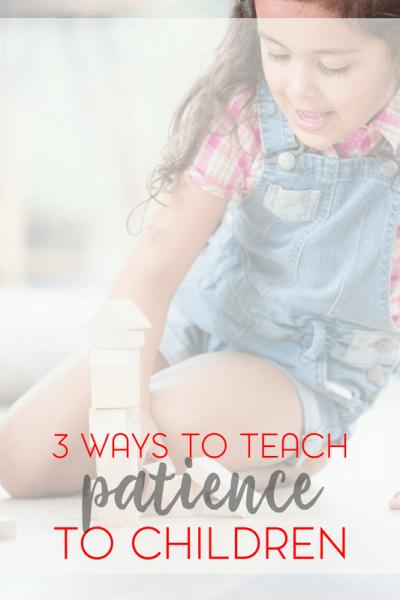 3 Ways to Teach Patience to Kids