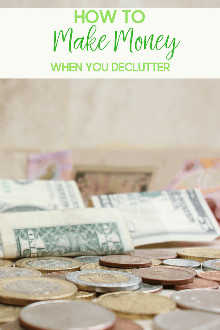 Did you know that you can make a little extra money when you declutter?