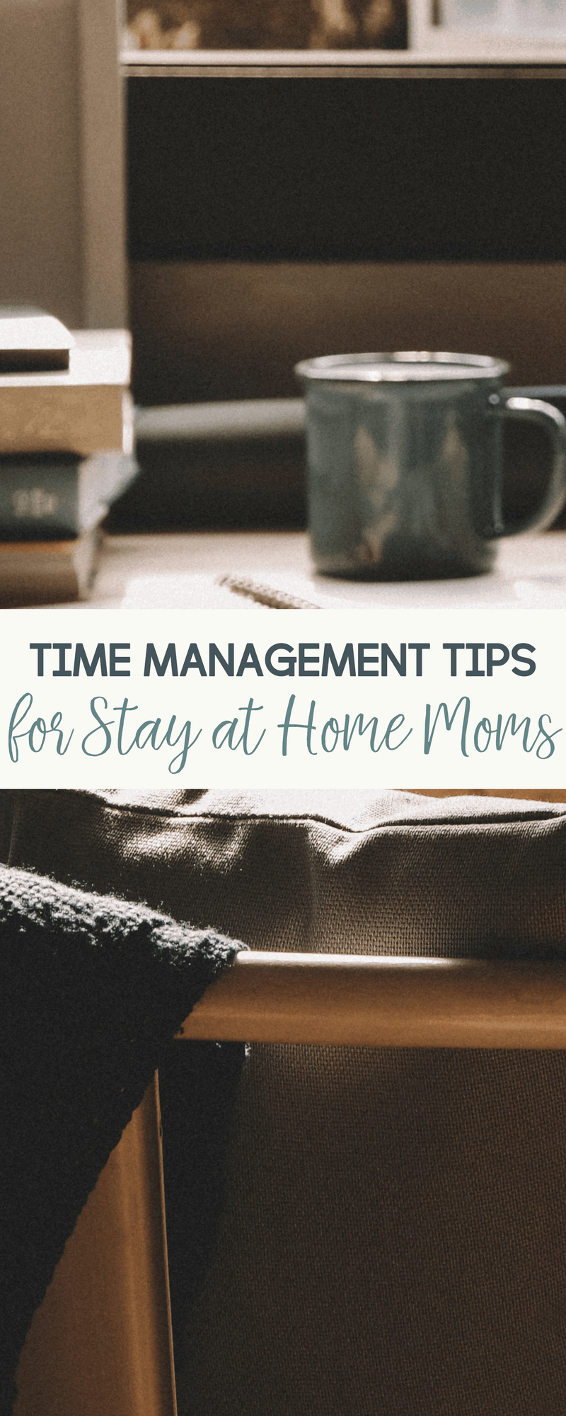 If your time management tips could use some work, be sure to check out these time management tips for stay at home moms.
