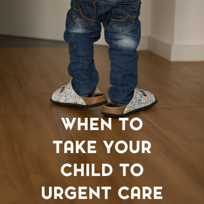 When to Take Your Child to Urgent Care