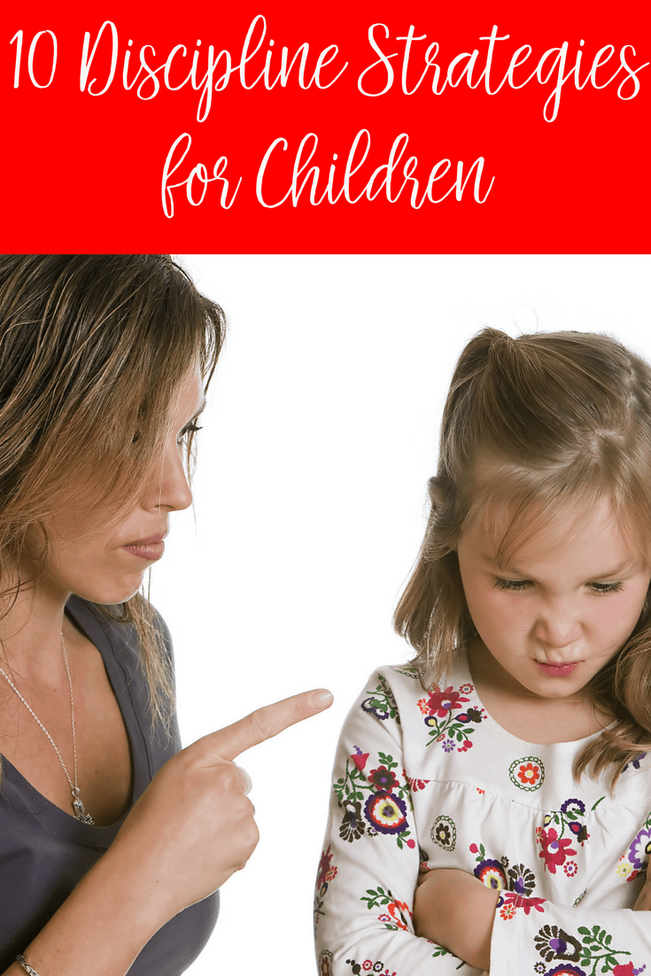 Discipline is a powerful tool in our parenting toolbox. Here are 10 discipline strategies for children.