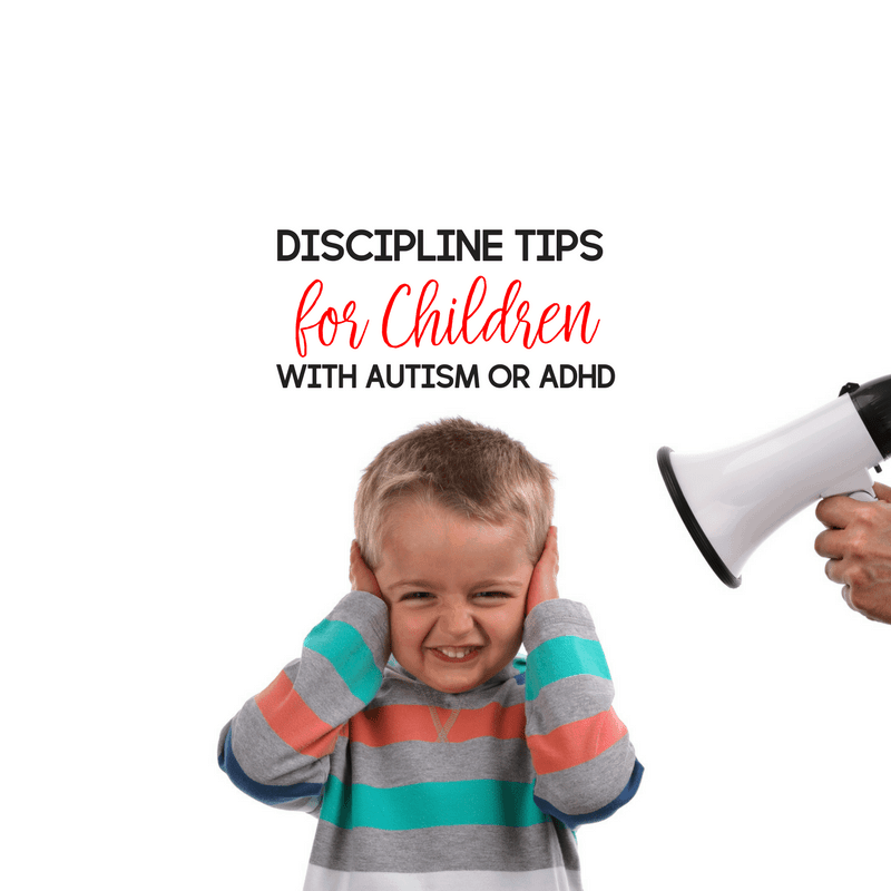 Discipline Tips for Children with Autism or ADHD