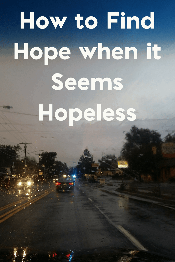 How to Hold on to Hope When It Seems Hopeless 2