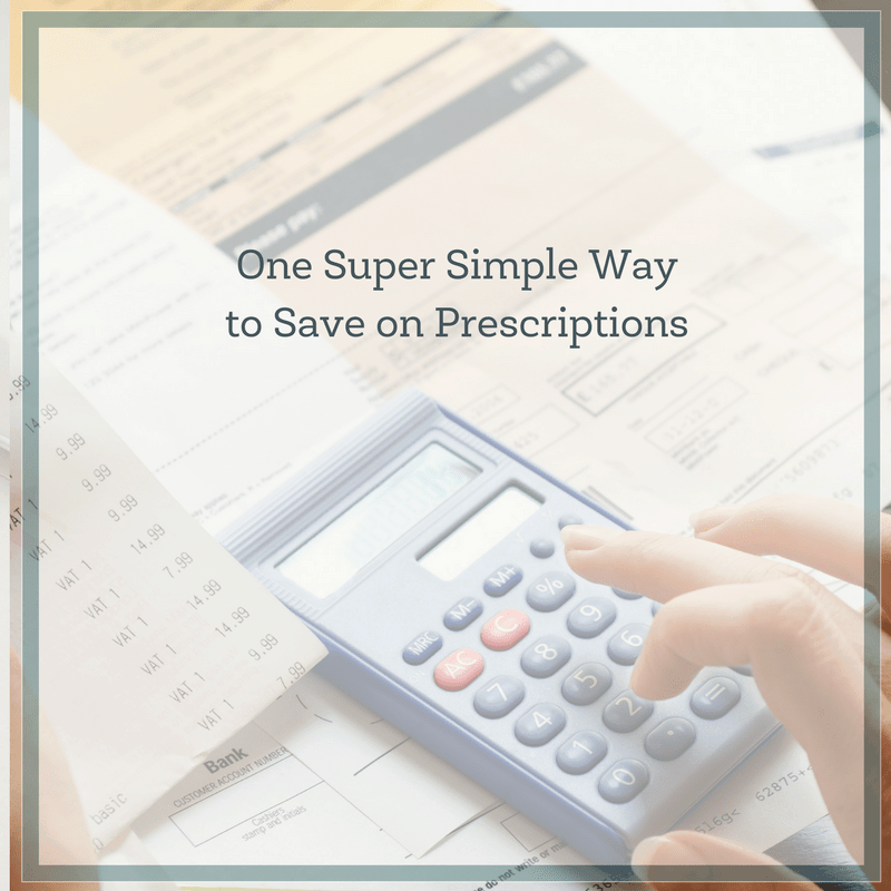 One Super Simple Way to Save Money on Prescriptions 3