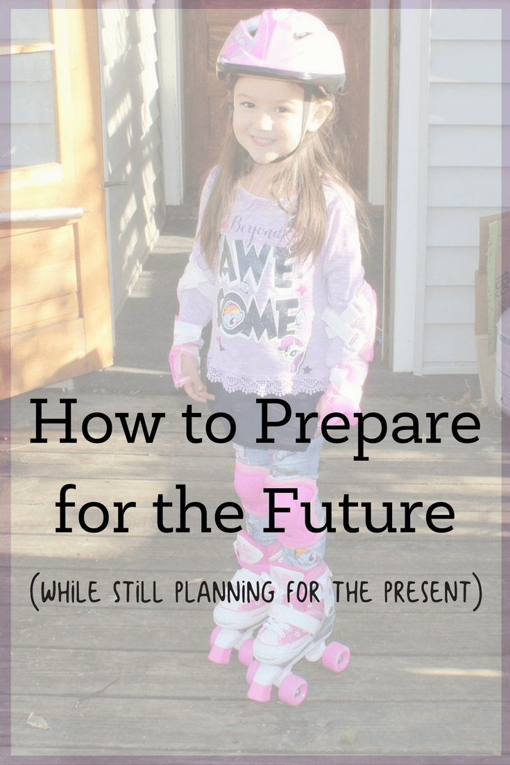 How to Prepare for the Future While Still Planning for the Present 1
